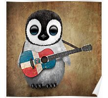 Baby Penguin Playing Dominican Republic Flag Guitar Poster