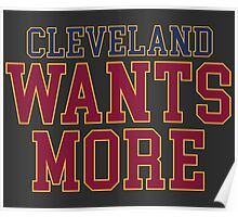 Cleveland Wants More Poster