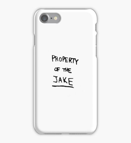Property of the Jake iPhone Case/Skin