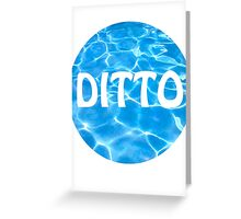 ditto Greeting Card