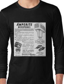 Amperite Microphones vintage ad Long Sleeve T-Shirt
