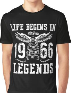 Life Begins In 1966 Birth Legends Graphic T-Shirt