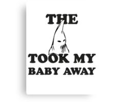 The KKK Took My Baby Away Canvas Print
