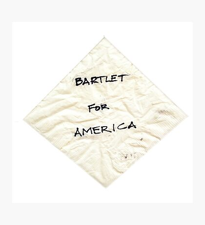 Bartlet for American Napkin Photographic Print