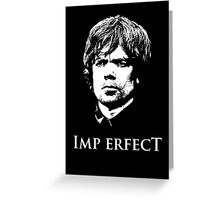 Imp Erfect Greeting Card