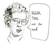 Tina eat the food! by lilliesandroses