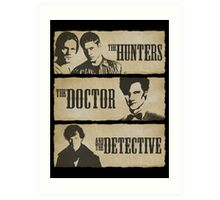 The Hunters, The Doctor and The Detective (Matt Smith version)  Art Print