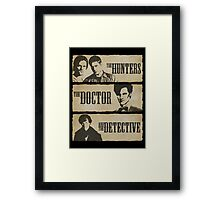 The Hunters, The Doctor and The Detective (Matt Smith version)  Framed Print