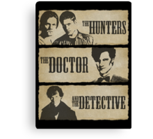 The Hunters, The Doctor and The Detective (Matt Smith version)  Canvas Print
