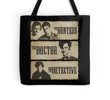 The Hunters, The Doctor and The Detective (Matt Smith version)  Tote Bag