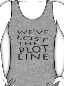 We've LOST the Plot Line... T-Shirt