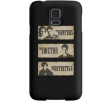 The Hunters, The Doctor and The Detective  Samsung Galaxy Case/Skin