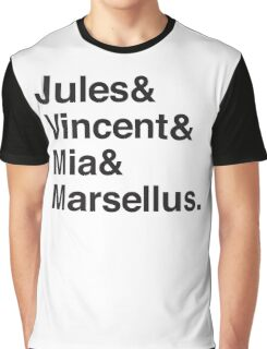 Jules & Vincent & Mia & Marsellus Graphic T-Shirt