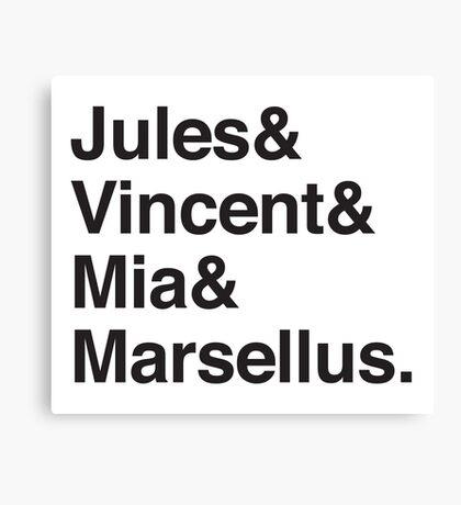 Jules & Vincent & Mia & Marsellus Canvas Print