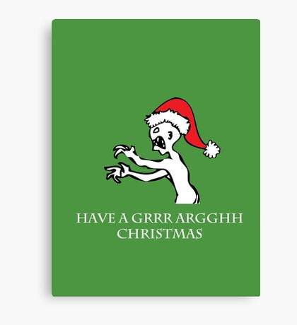 Grr Argh Christmas Canvas Print