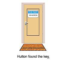Hutton found the key. Photographic Print