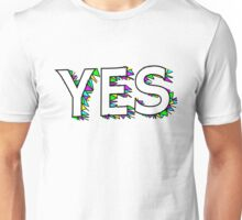 Stay fresh, say YES Unisex T-Shirt