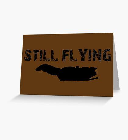 Still Flying Greeting Card