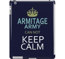 ARMITAGE ARMY can not keep calm iPad Case/Skin