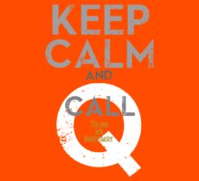 "Keep Calm and call Q ""I'm  your  new  Quartermaster"" Kids Clothes"