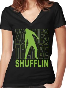 Zombies they be shufflin Women's Fitted V-Neck T-Shirt