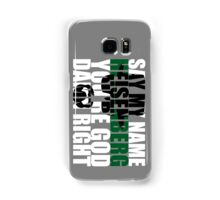Say My Name Samsung Galaxy Case/Skin