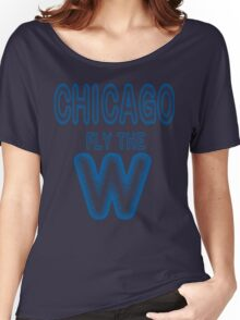 Fly The W Flags T-shirt Chicago Playoff Baseball Shirt  Women's Relaxed Fit T-Shirt
