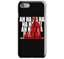 Dr Horrible Laugh  iPhone Case/Skin
