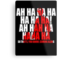 Dr Horrible Laugh  Metal Print