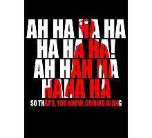Dr Horrible Laugh  Photographic Print