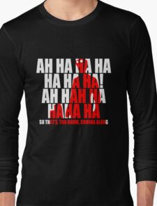 Dr Horrible Laugh  Long Sleeve T-Shirt