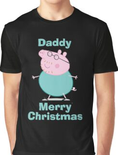 Daddy (christmas) Graphic T-Shirt