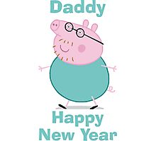 Daddy (New Year) Photographic Print