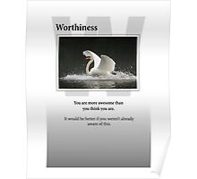Worthiness Poster