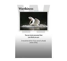 Worthiness Photographic Print