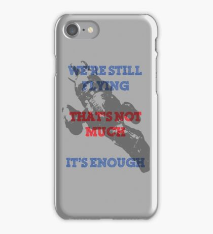We're Still Flying iPhone Case/Skin