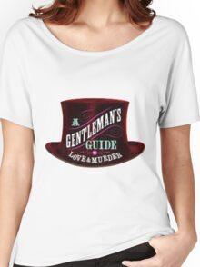 A Gentlemen's Guide to Love and Murder Women's Relaxed Fit T-Shirt