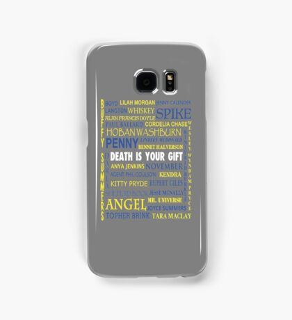 Joss Whedon - Death Is Your Gift  Samsung Galaxy Case/Skin