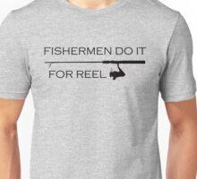 Fishermen do it! (Front) Unisex T-Shirt