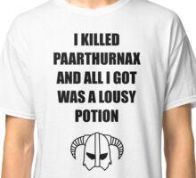 Skyrim - I killed Paarthurnax Classic T-Shirt