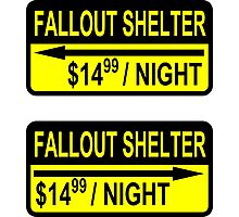 Fallout Shelter Sign with Price (left & right) Photographic Print