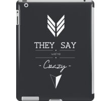 """""""They Say We're Crazy"""" - Who We Are, Imagine Dragons iPad Case/Skin"""