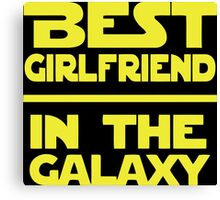 Best Girlfriend in the Galaxy Canvas Print