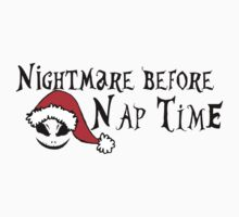 Nightmare before nap time Kids Tee