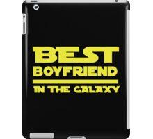 Best Boyfriend in the Galaxy iPad Case/Skin