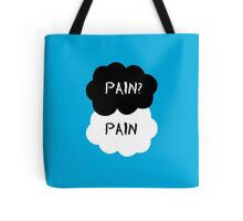 Pain? Pain - The Fault in Our Stars Tote Bag