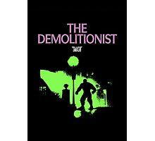 The Demolitionist Photographic Print
