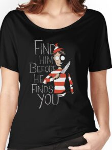 Where is waldo? (Find him before he finds you) Women's Relaxed Fit T-Shirt