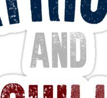 Patriots and Chill Sticker