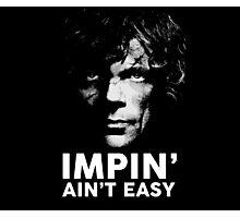 Impin' Ain't Easy Photographic Print